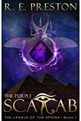 The League of the Sphinx: the Purple Scarab Kindle Edition