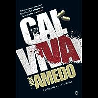 Cal viva (Biografías y Memorias) (Spanish Edition)