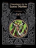 Chroniques de la Lune noire (Les) - Intégrales  - tome 4 - Chroniques de la lune noire Intégrale