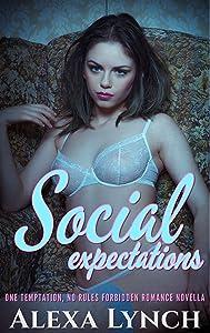 Social Expectations (One Temptation, No Rules Forbidden Romance Novella)