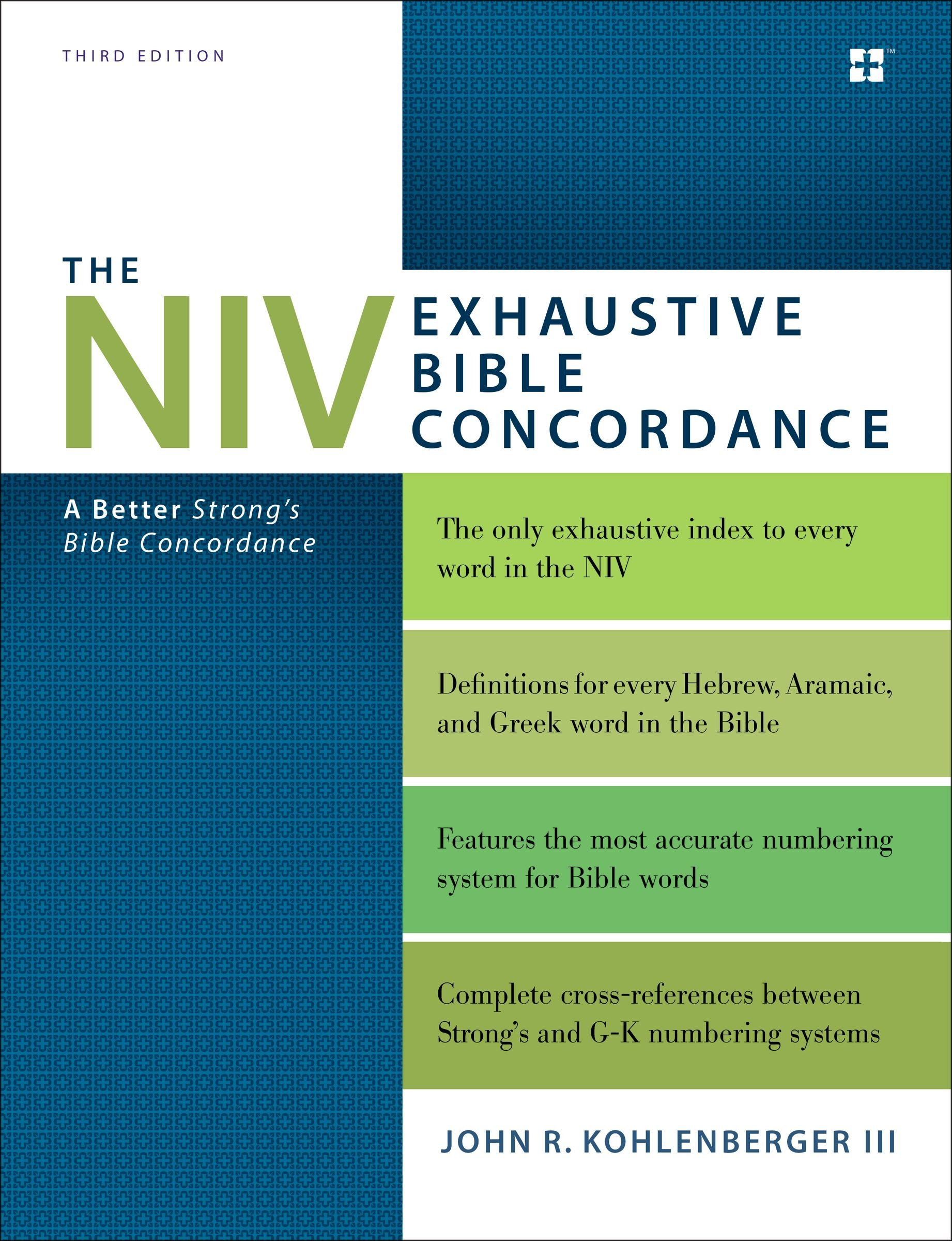 The NIV Exhaustive Bible Concordance Third Edition A Better - Strongest religion in the world