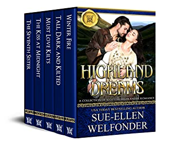 Highland Dreams: A Sizzling Collection of Scottish Highlander Romance