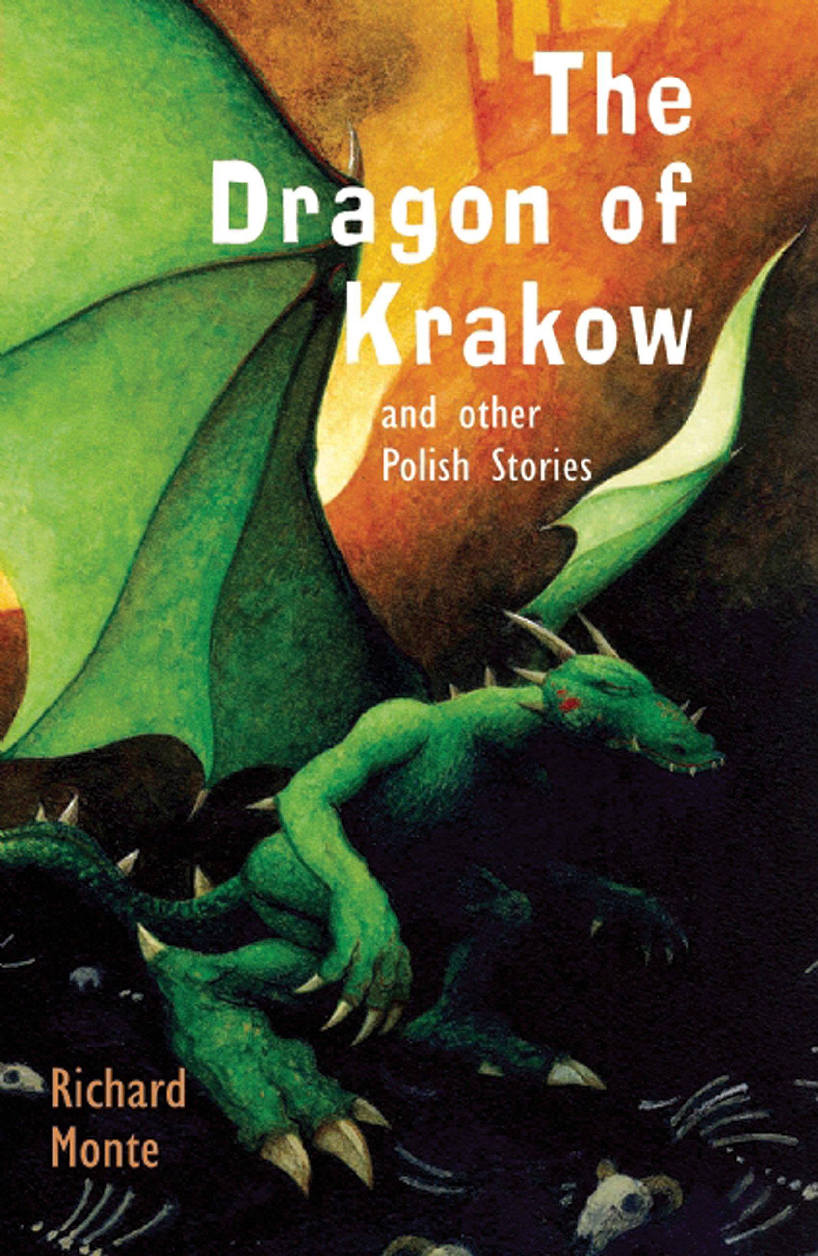 The Dragon of Krakow: and other Polish Stories: Amazon.co.uk: Monte, Mr  Richard, Hess, Mr Paul: Books