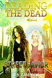 Reading The Dead: Street Savior