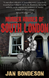 Murder Houses of South London (English Edition)