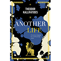 Another Life: On Memory, Language, Love, and the Passage of Time (English Edition)