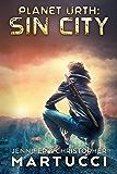Planet Urth: Sin City (Book 9)
