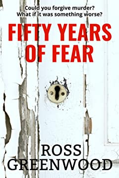 FIFTY YEARS OF FEAR (Dark Lives Book 1)