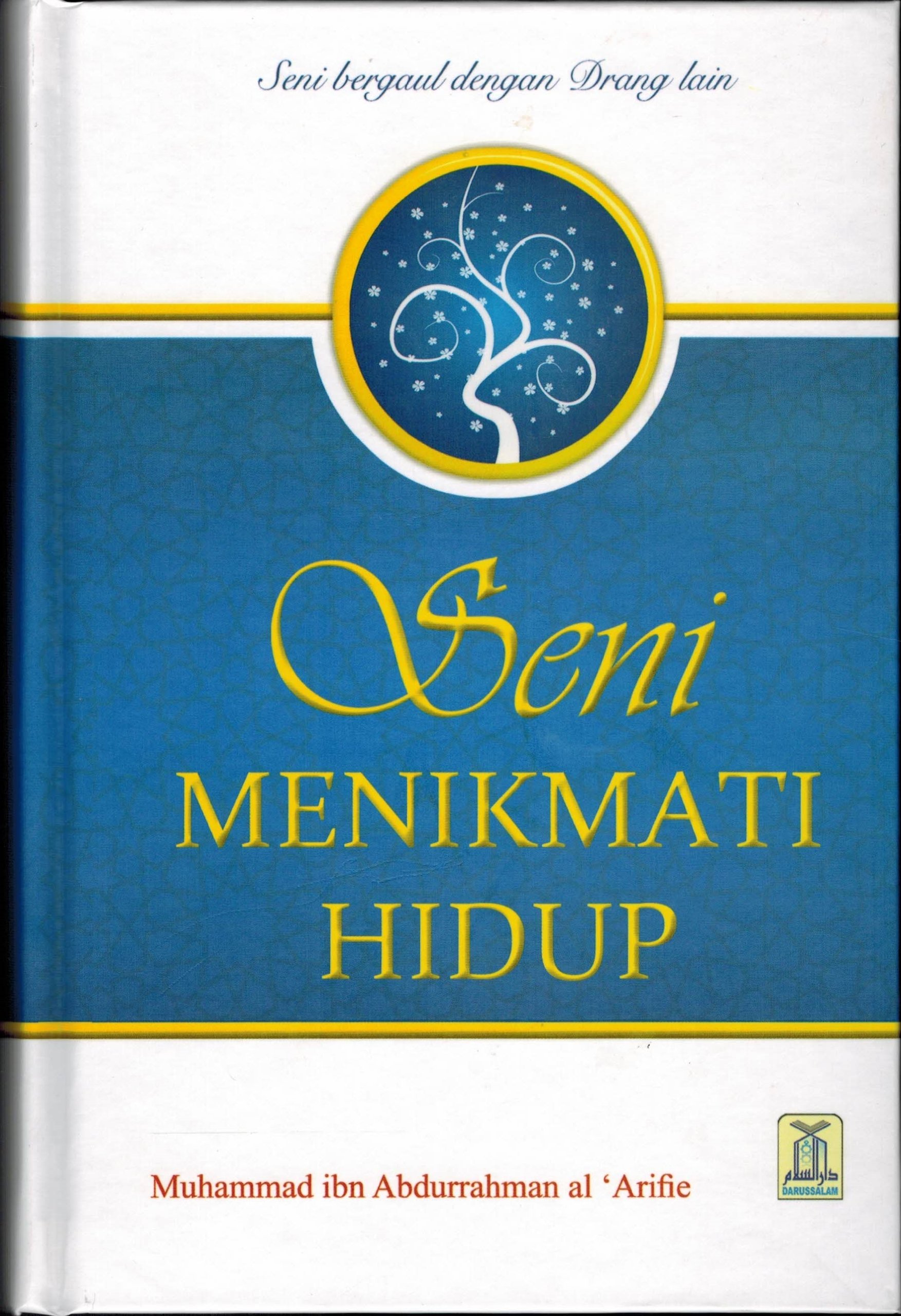 Read Online Enjoy Your Life (Indonesian) Seni Menikmati Hidup PDF