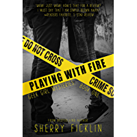 Playing with Fire (Geek Girl Mysteries Book 1) (English Edition)