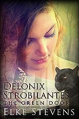 Delonix Strobilantes - The Green Door Kindle Edition