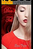 Don't Tell: A Dark Romance