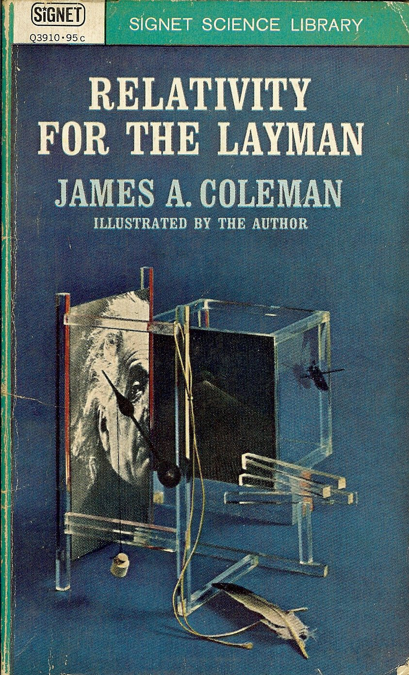 Relativity for the Layman, Coleman, James R.