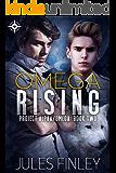 Omega Rising (Project Alpha/Omega Book 2)