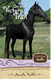 On the Victory Trail (Keystone Stables)