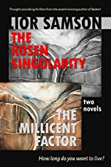 The Rosen Singularity - The Millicent Factor: Two Novels Kindle Edition