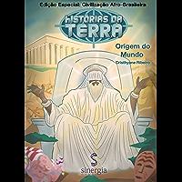 Histórias da Terra Afro-Brasileira: ILÊ-AFÊ - Origem do Mundo