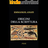 Origini della scrittura (Atelier Saggi Vol. 8)