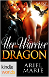 Sassy Ever After: Her Warrior Dragon (Kindle Worlds Novella)