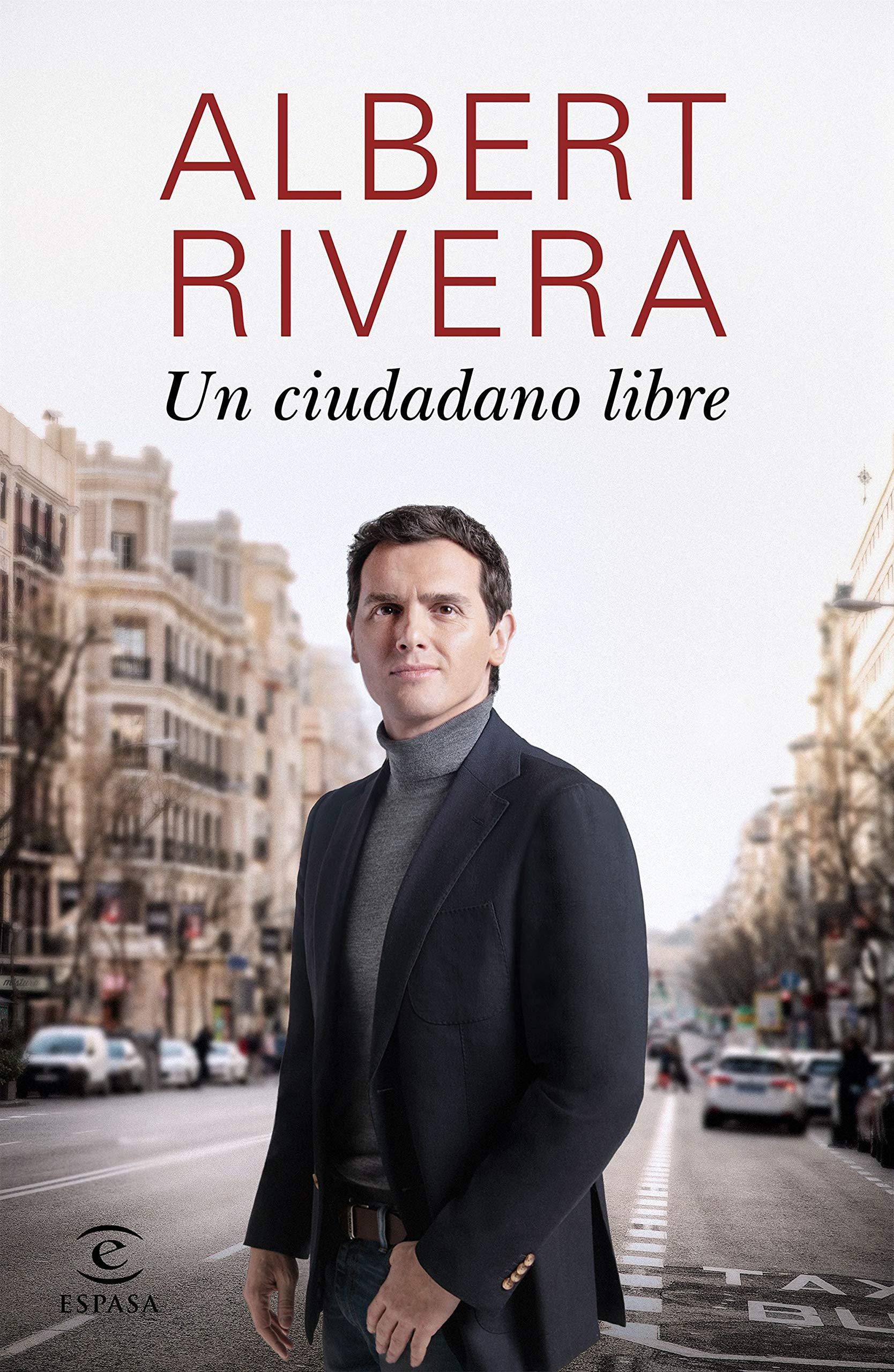 Un ciudadano libre (F. COLECCION): Amazon.es: Rivera, Albert: Libros