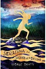 Serafina y el secreto de su destino (Serafina 3) (Spanish Edition) Kindle Edition