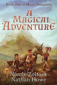 A Magical Adventure (Magical Awakening Book 1)
