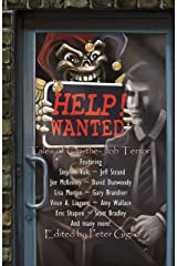 HELP! WANTED: Tales of On-the-Job Terror Kindle Edition