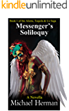 Messenger's Soliloquy (Aliens, Tequila & Us Book 1)