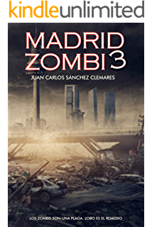 España:Guerra Zombi: Libro 1 - Proyecto Betania. (España: Guerra Zombi) eBook: Martín, Jaime Cristian Noguera, Villén, Alejandro, Luque, Daniel: Amazon.es: Tienda Kindle