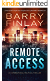 Remote Access: An International Political Thriller (Marcie Kane Book 3)