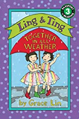 Ling & Ting: Together in All Weather (Ling and Ting) Kindle Edition