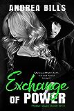 Exchange of Power: Power Duet Book 1