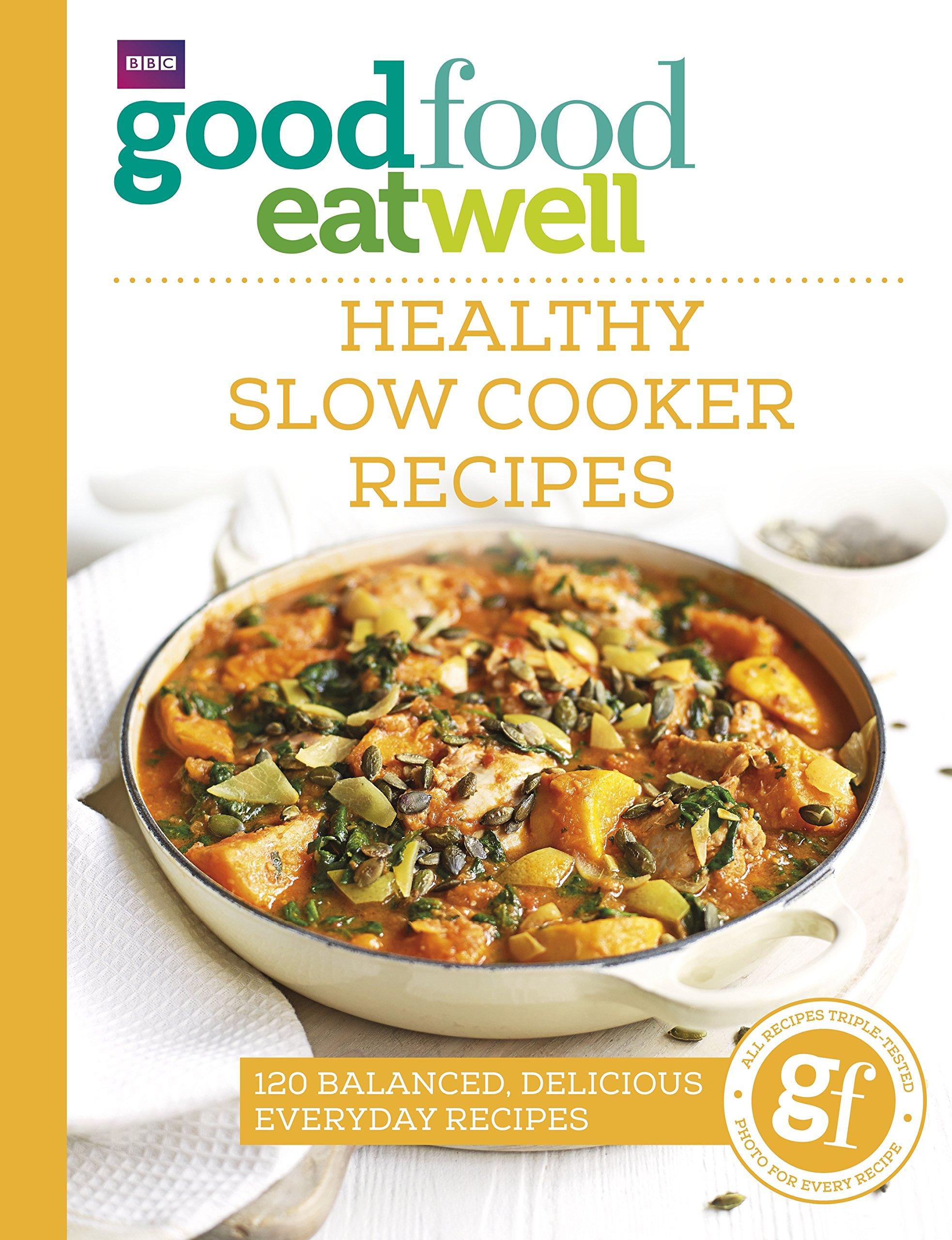 Good food eat well healthy slow cooker recipes amazon jo good food eat well healthy slow cooker recipes amazon jo scarratt jones 9781785941986 books forumfinder Choice Image