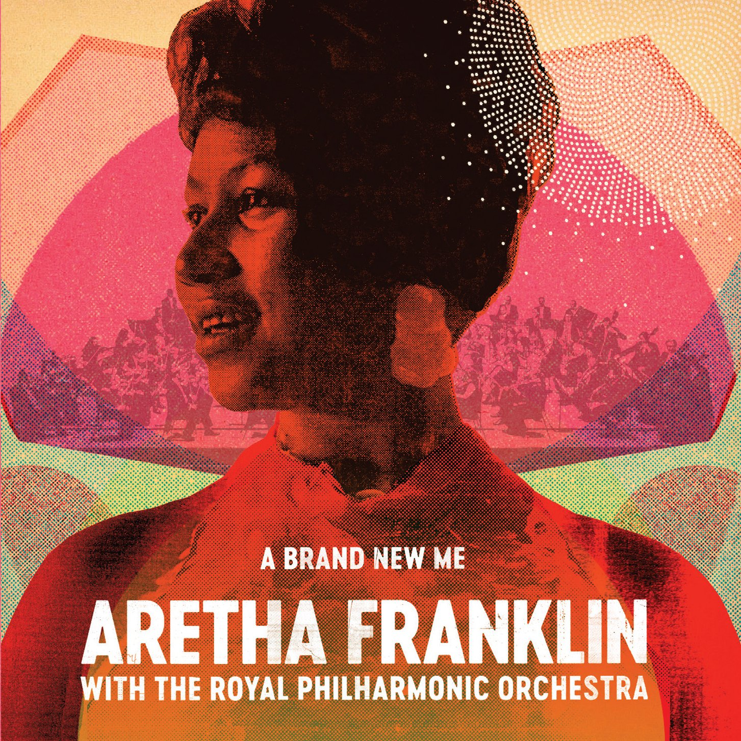 Aretha Franklin A Brand New Me Aretha Franklin With The Royal