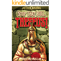 Stop that Bull, Theseus! (Myth-O-Mania Book 5)