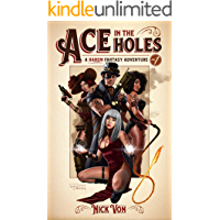 Ace in the Holes: A Steampunk Harem (A Harem Fantasy Adventure Book 1)