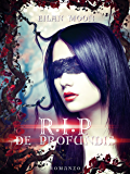 R.I.P. De Profundis (The R.I.P. Trilogy Vol. 2)