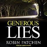 Generous Lies: Hidden Truth Series, Book 3