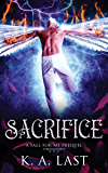 Sacrifice: A Fall For Me Prequel (The Tate Chronicles)