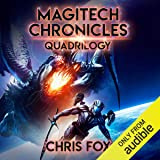 The Magitech Chronicles Quadrilogy: Magitech Chronicles, Books 1-4