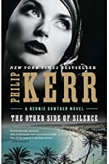 The Other Side of Silence (Bernie Gunther Book 11) Kindle Edition
