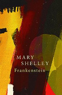 Frankenstein Or The Modern Prometheus Legend Classics