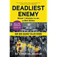 Deadliest Enemy: Our War Against Killer Germs (English Edition)