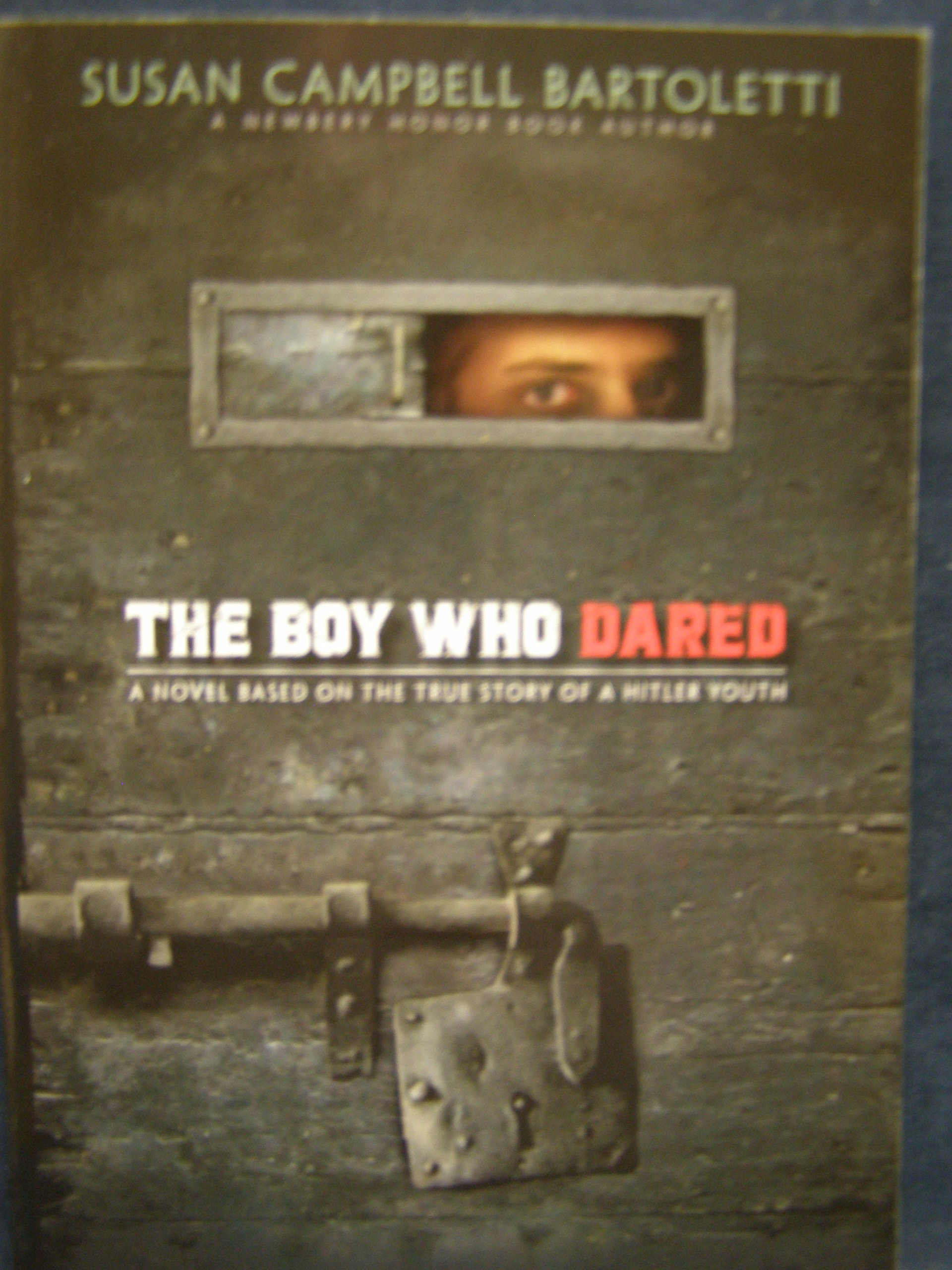 The Boy Who Dared ebook