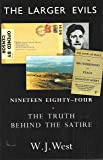 "The Larger Evils: ""Nineteen Eighty-Four"" - The Truth Behind the Satire"