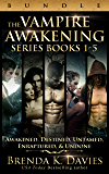 The Vampire Awakening Series Bundle (Books 1-5) (The Awakening Series)