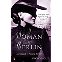 A Woman In Berlin (Virago Modern Classics Book 34)