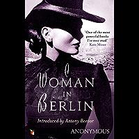A Woman In Berlin (Virago Modern Classics Book 34)