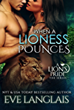 When A Lioness Pounces (A Lion's Pride Book 6) (English Edition)
