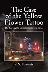 The Case of the Yellow Flower Tattoo: The Fairlington Lavender Detective Series Kindle Edition